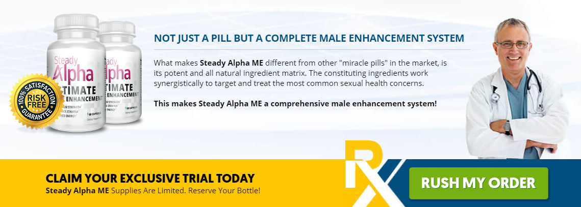Steady Alpha Male Enhancement® {New 2020} Libido, Stamina Hardness!