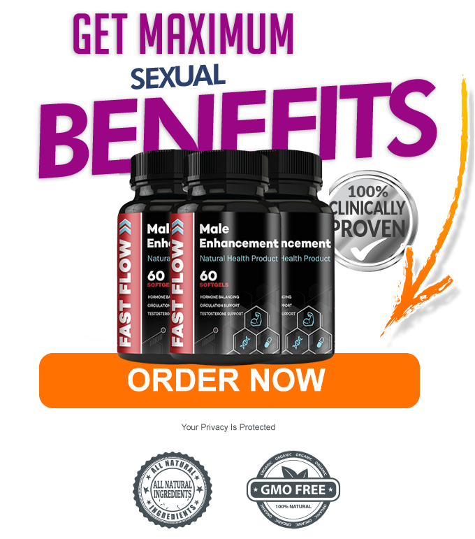 Fast Flow Male Enhancement ™ | Fast Flow Pills | Price, Scam, Reviews?