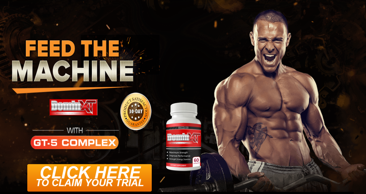Domin XT Male Enhancement [Domin XT Reviews] Feed The Machine!