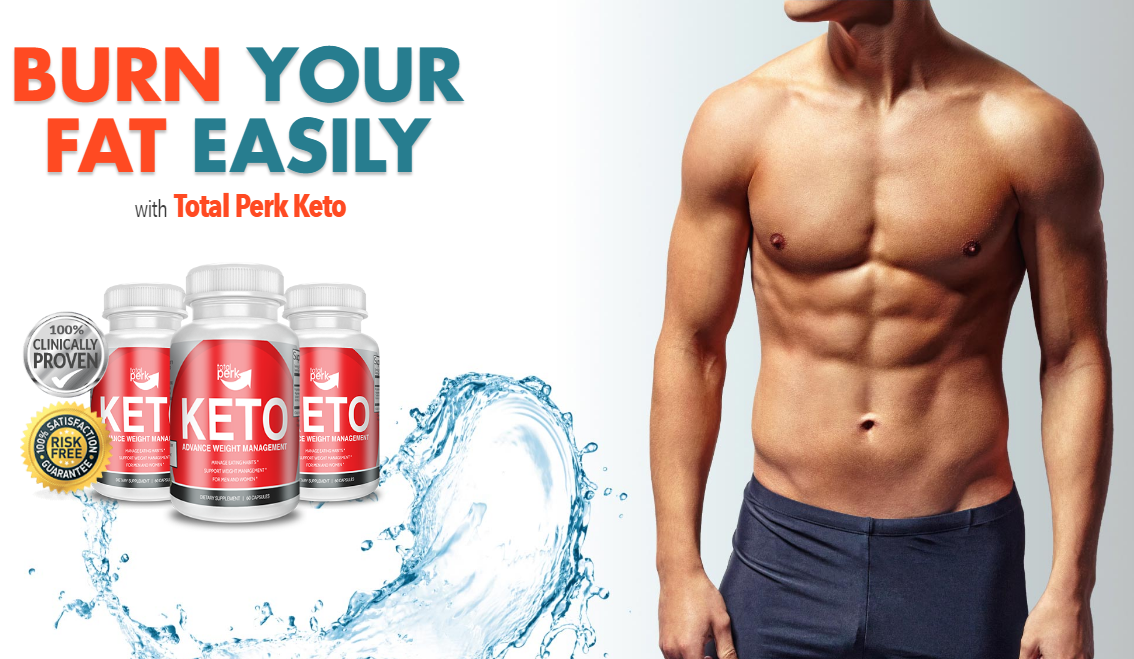 Total Perk Keto Reviews [100% Legit Pills 2020] Does Its Really Works?