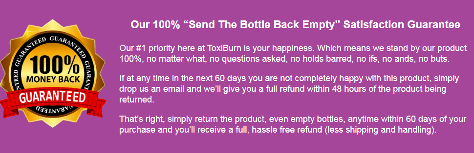 ToxiBurn Reviews [New 2020] Before Just 60 Days, What if it Doesn't Work